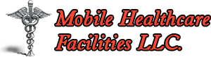 Mobile Healthcare Facilities LLC